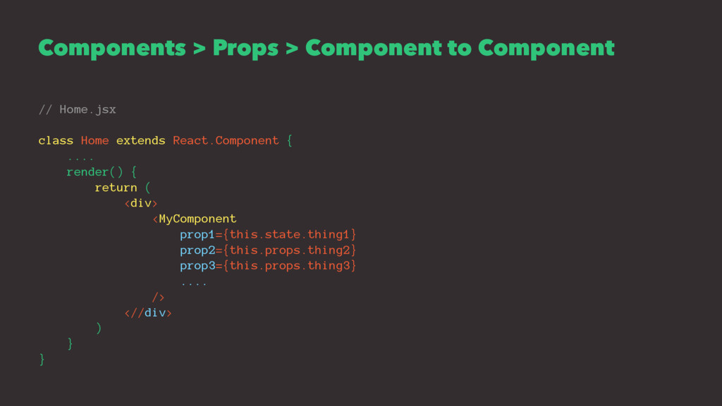 Components > Props > Component to Component // ...