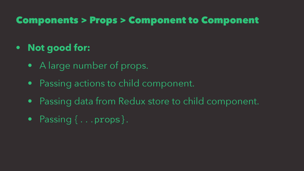 Components > Props > Component to Component • N...