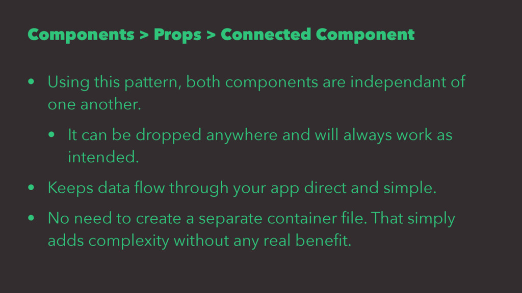 Components > Props > Connected Component • Usin...