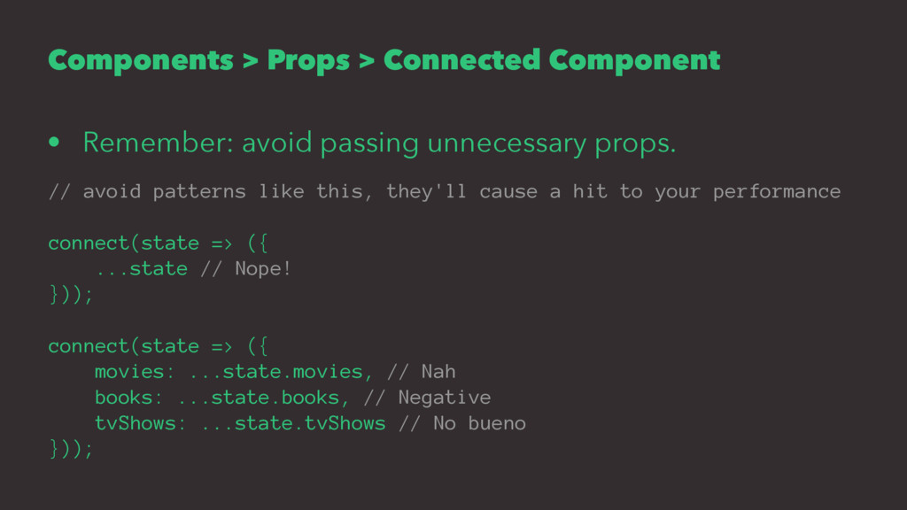 Components > Props > Connected Component • Reme...