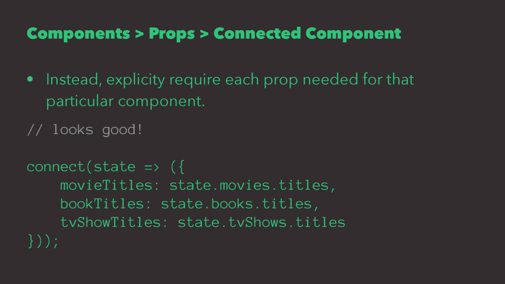 Components > Props > Connected Component • Inst...