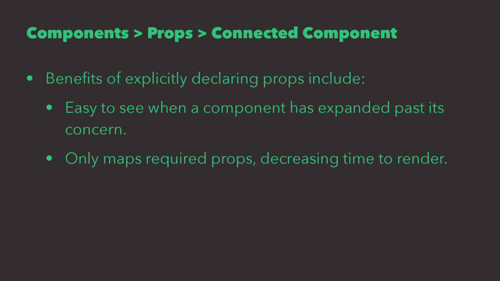 Components > Props > Connected Component • Bene...