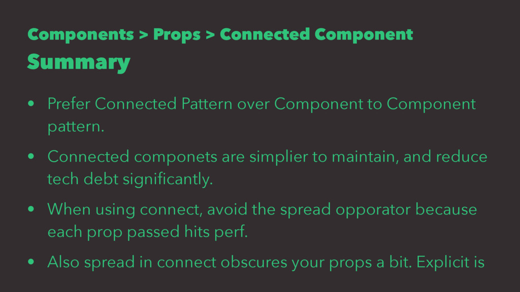 Components > Props > Connected Component Summar...