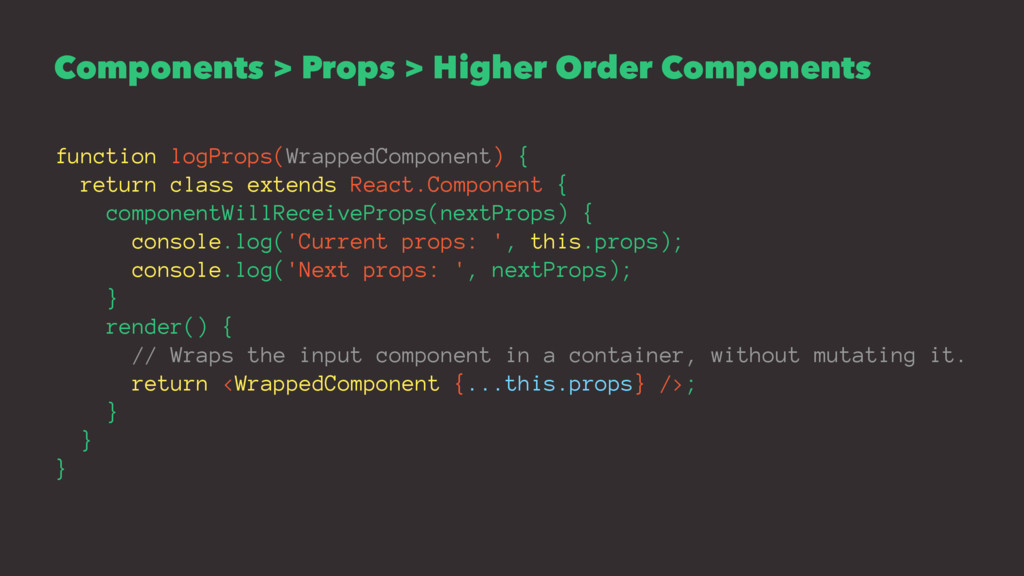 Components > Props > Higher Order Components fu...
