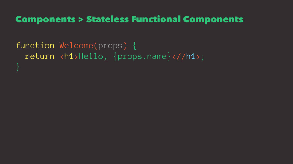 Components > Stateless Functional Components fu...