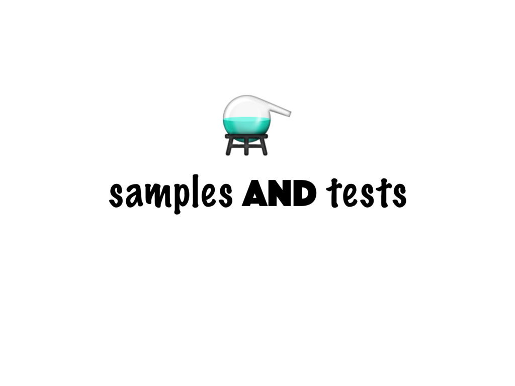 samples and tests ⚗
