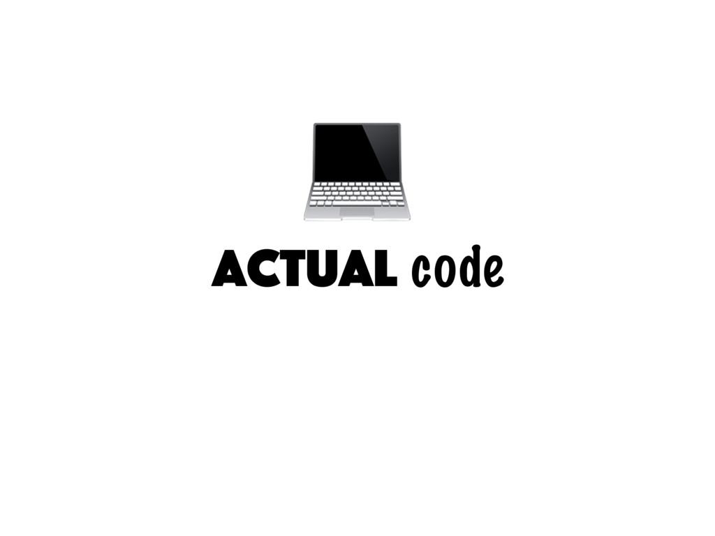 actual code
