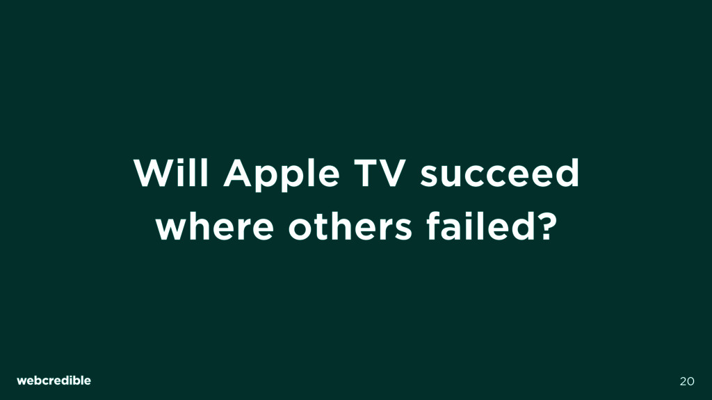 Will Apple TV succeed where others failed? 20