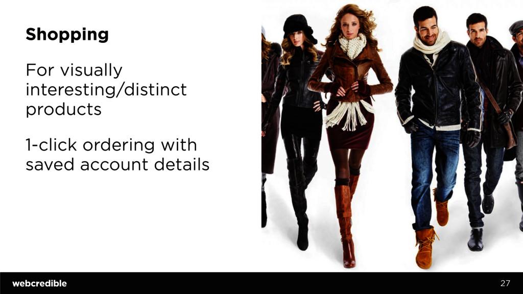 Shopping For visually interesting/distinct prod...