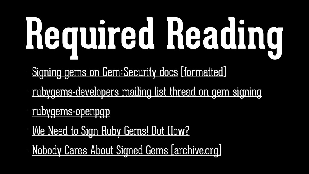 Required Reading • Signing gems on Gem::Securit...