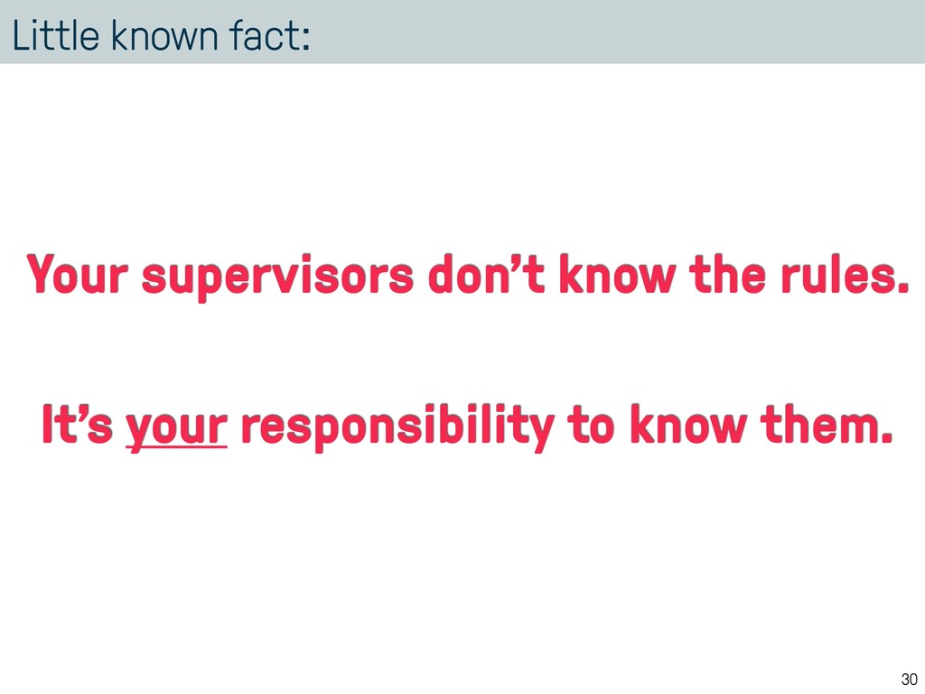 Little known fact: 30 Your supervisors don't kn...