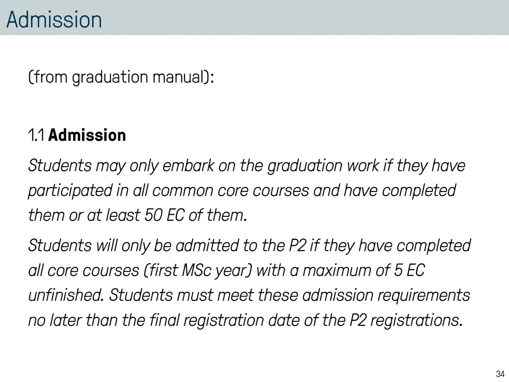 Admission (from graduation manual): 1.1 Admissi...
