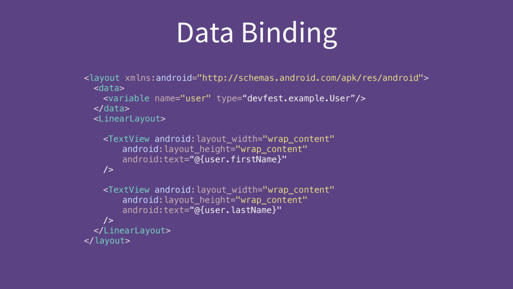 """Data Binding <layout xmlns:android=""""http://sche..."""