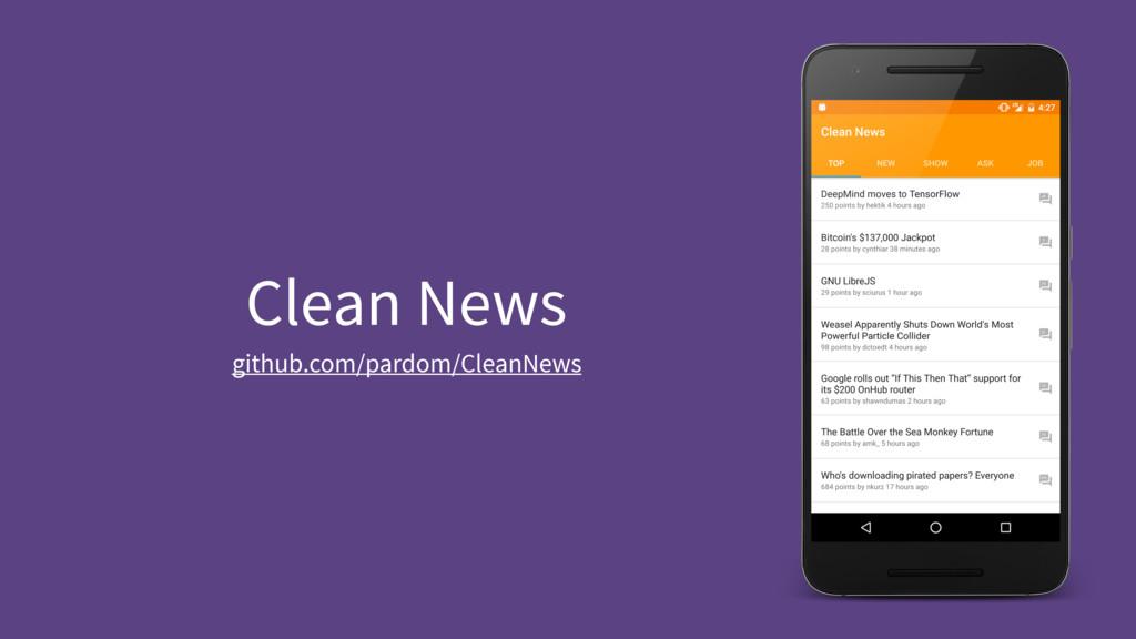 Clean News github.com/pardom/CleanNews