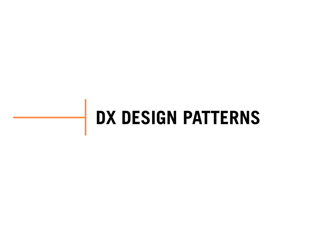 DX DESIGN PATTERNS