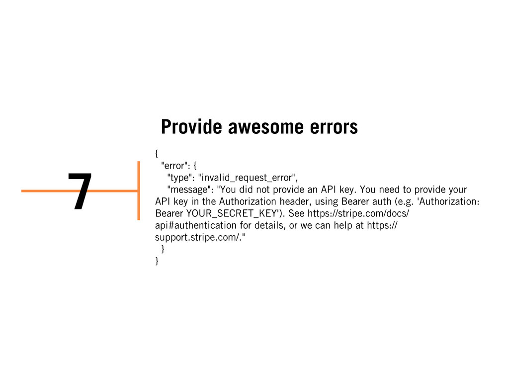 "Provide awesome errors { ""error"": { ""type"": ""in..."