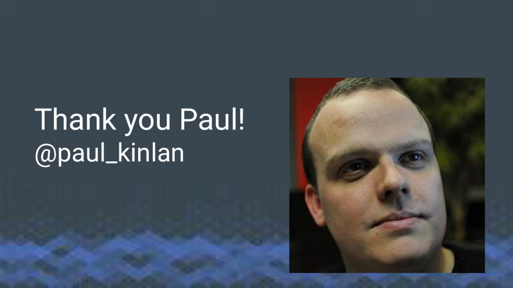 Thank you Paul! @paul_kinlan