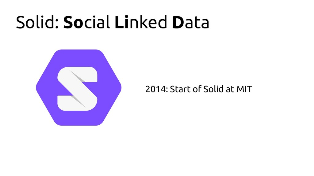 Solid: Social Linked Data 2014: Start of Solid ...