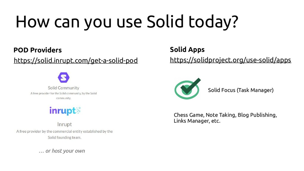 How can you use Solid today? POD Providers Soli...