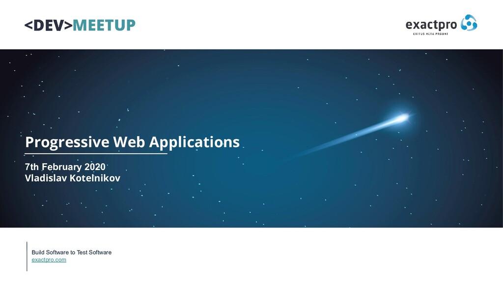 Build Software to Test Software exactpro.com Pr...