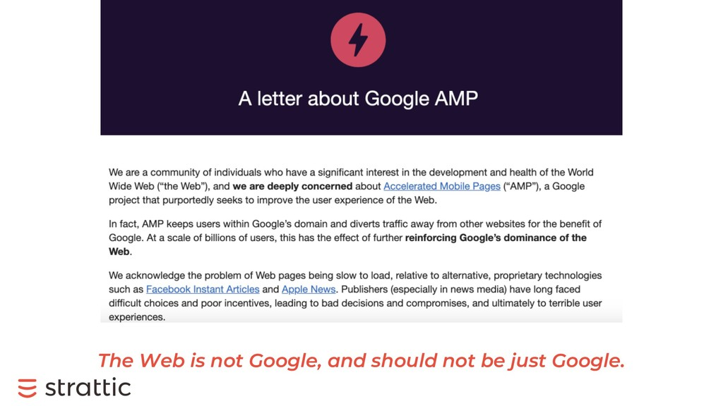 The Web is not Google, and should not be just G...