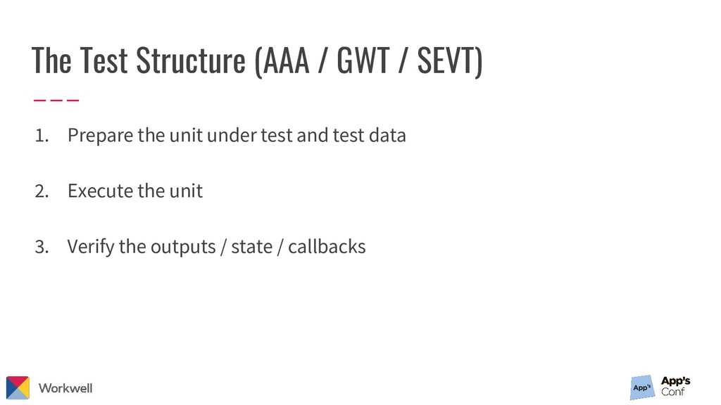 The Test Structure (AAA / GWT / SEVT) 1. Prepar...