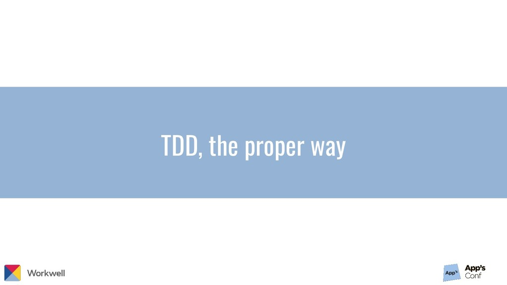 TDD, the proper way