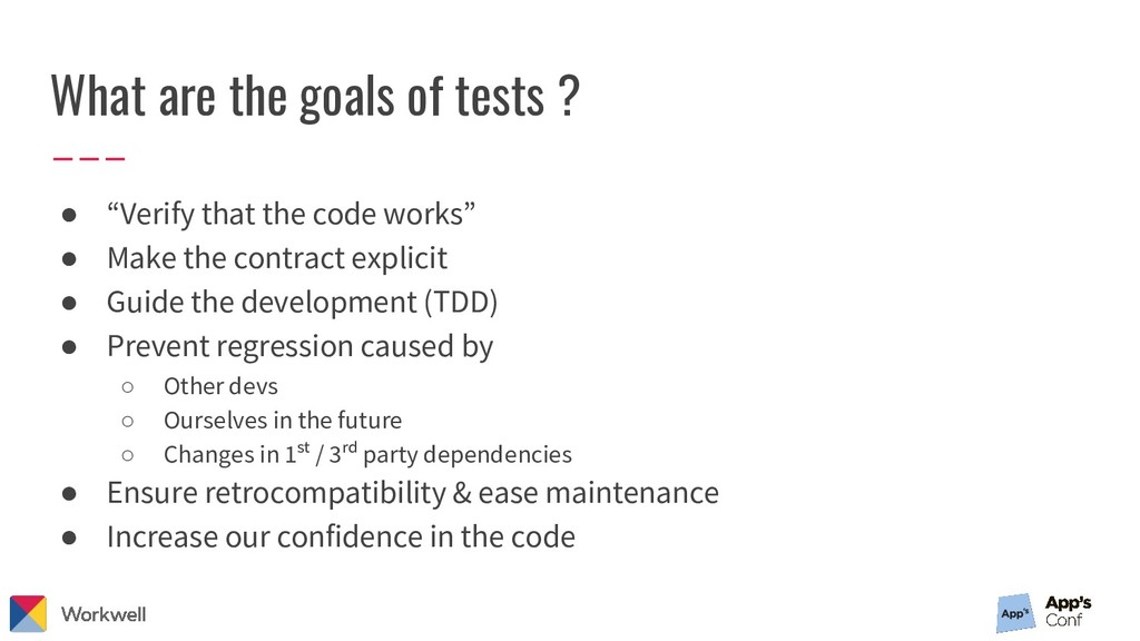 "What are the goals of tests ? ● ""Verify that th..."
