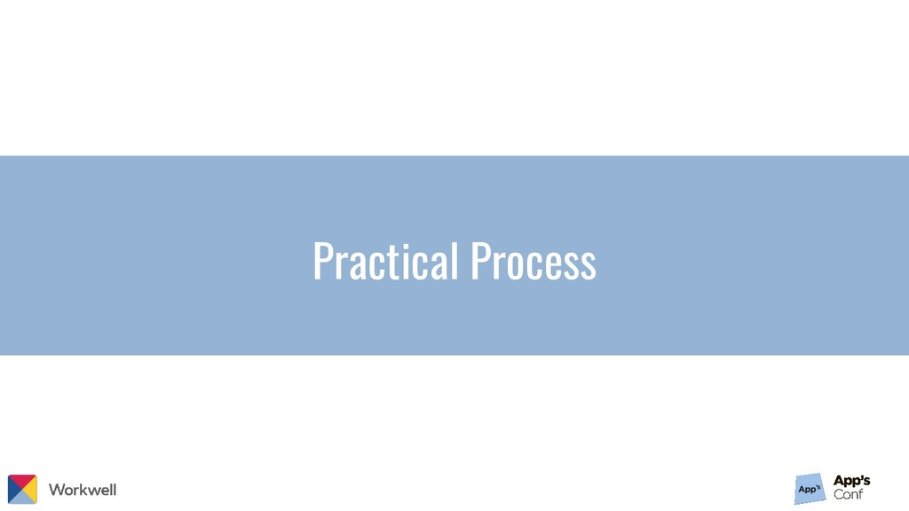 Practical Process