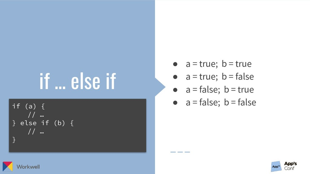 if … else if ● a = true; b = true ● a = true; b...