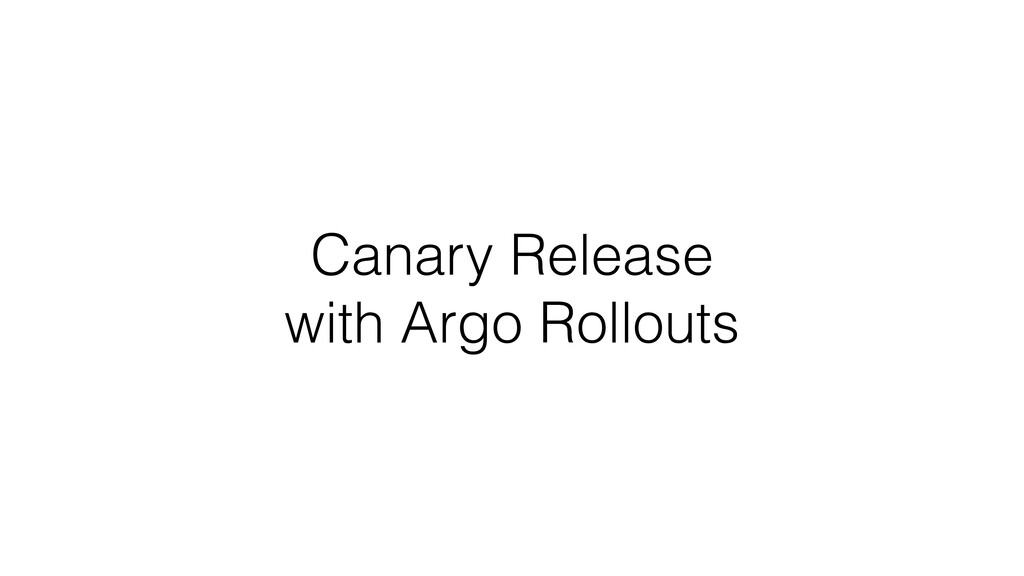 Canary Release with Argo Rollouts