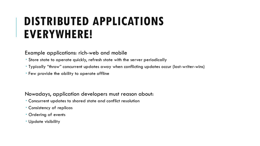 DISTRIBUTED APPLICATIONS EVERYWHERE! Example ap...