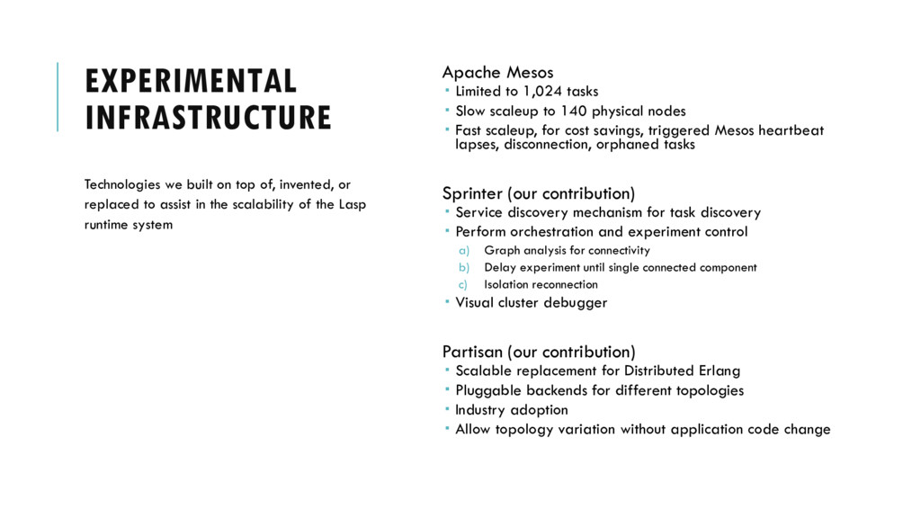 EXPERIMENTAL INFRASTRUCTURE Apache Mesos  Limi...