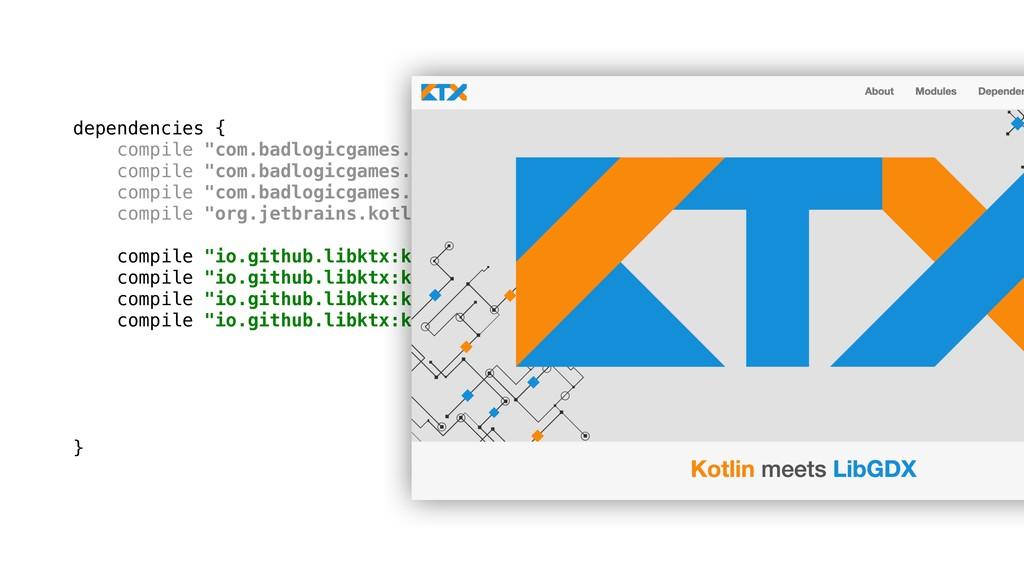 "dependencies { compile ""com.badlogicgames.gdx:g..."