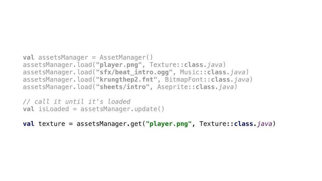 val assetsManager = AssetManager() assetsManage...