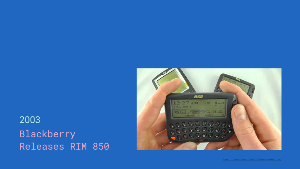 2003 Blackberry Releases RIM 850 https://i.ytim...