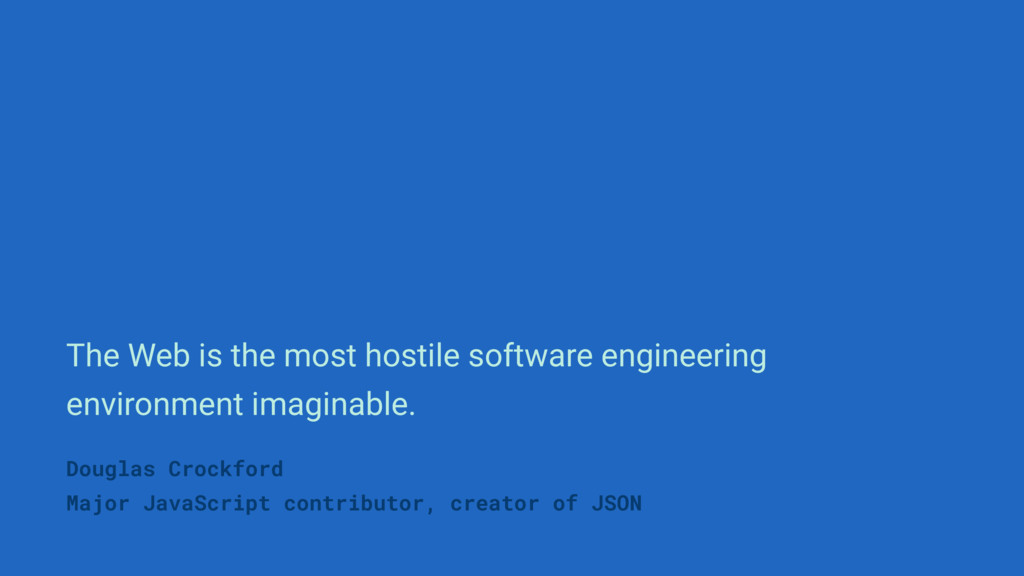 Douglas Crockford Major JavaScript contributor,...