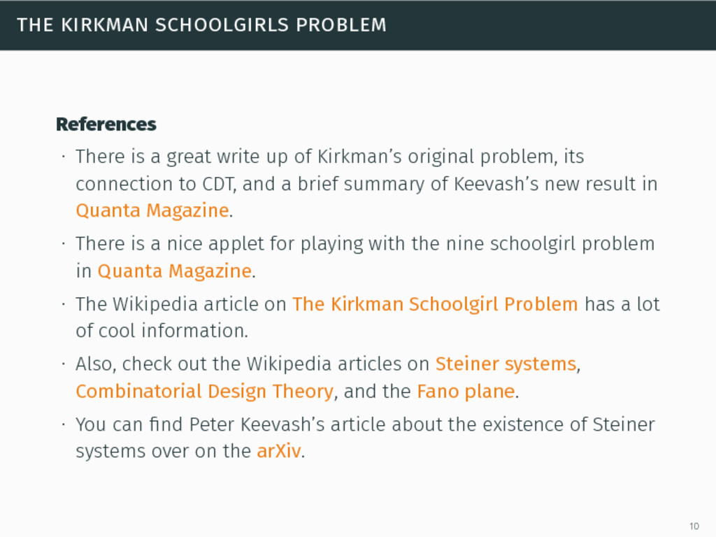 the kirkman schoolgirls problem References ∙ Th...