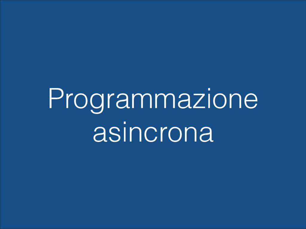 Programmazione asincrona