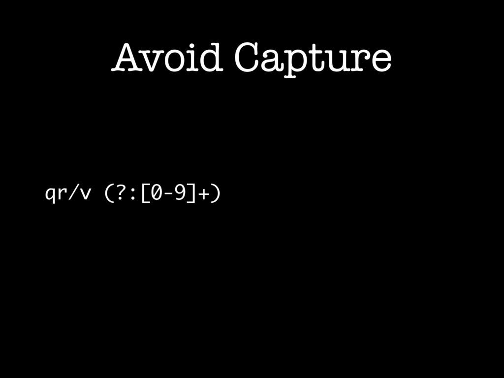 Avoid Capture qr/v (?:[0-9]+)