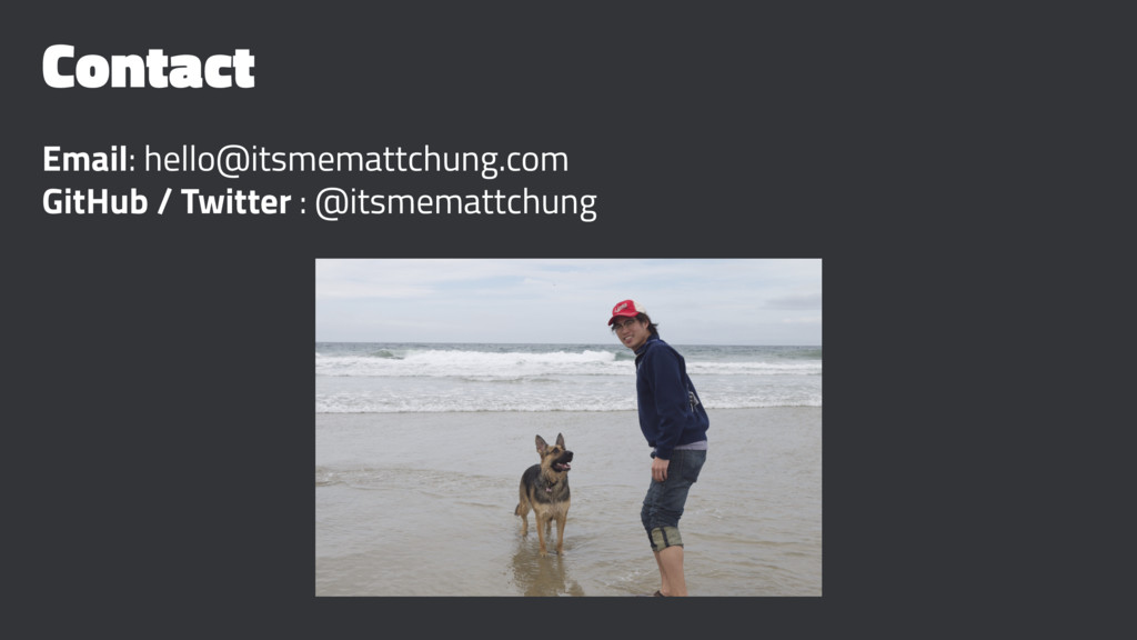 Contact Email: hello@itsmemattchung.com GitHub ...