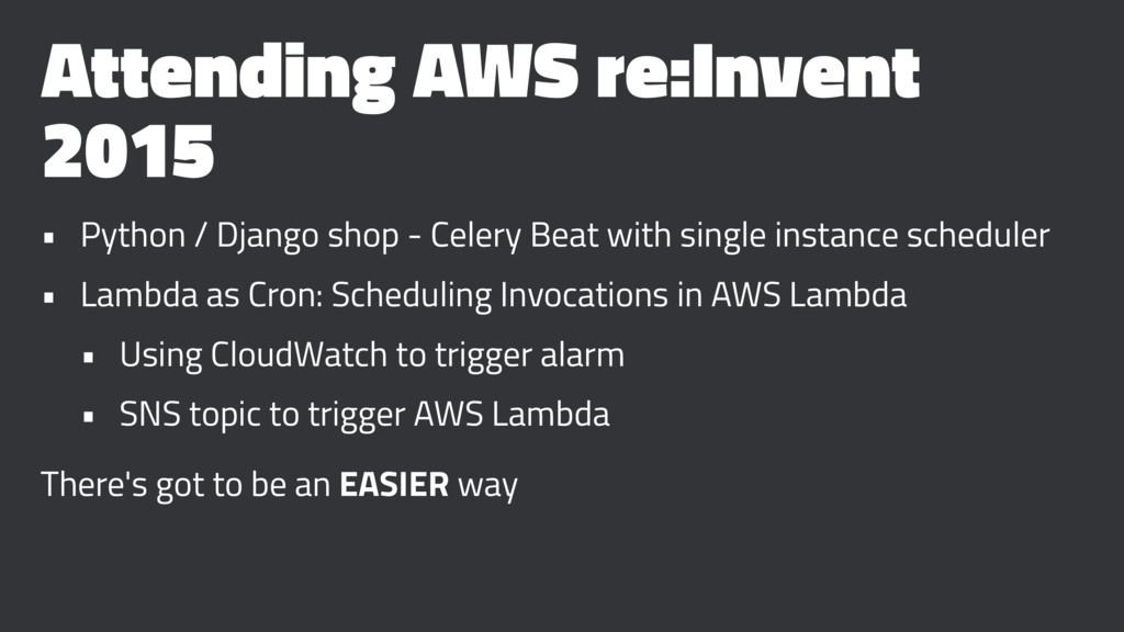 Attending AWS re:Invent 2015 • Python / Django ...