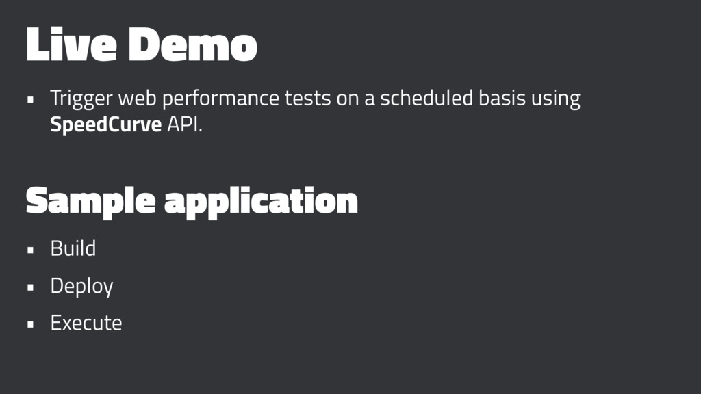 Live Demo • Trigger web performance tests on a ...
