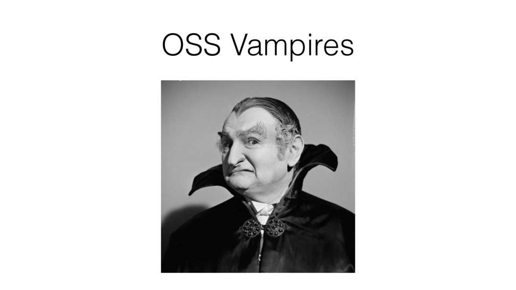 OSS Vampires