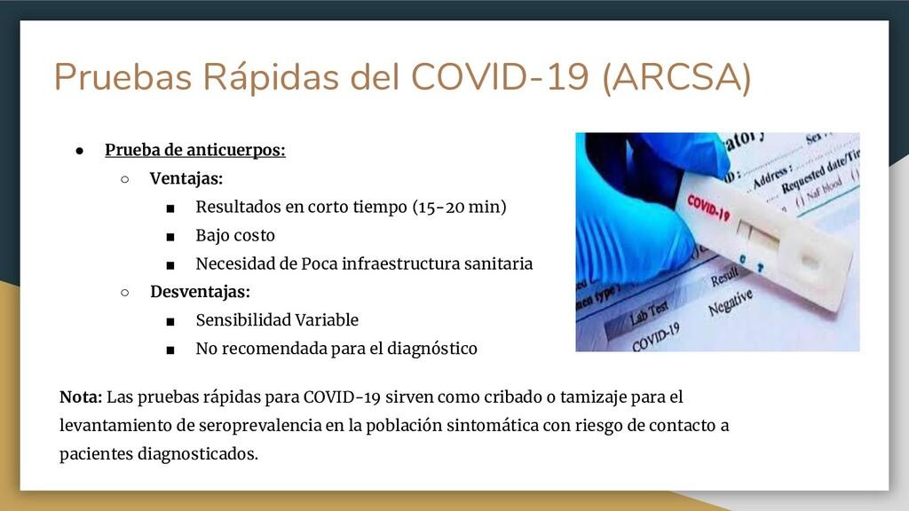 Pruebas Rápidas del COVID-19 (ARCSA) ● Prueba d...