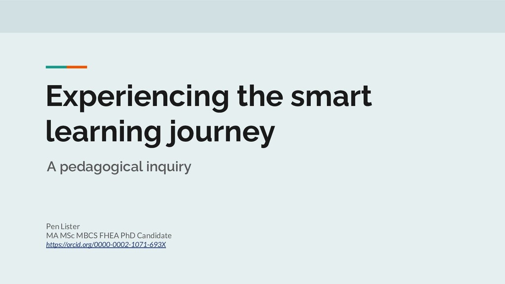 Experiencing the smart learning journey A pedag...