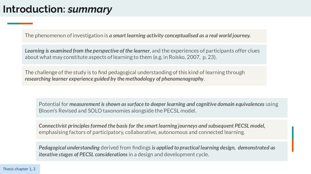 Introduction: summary Learning is examined from...