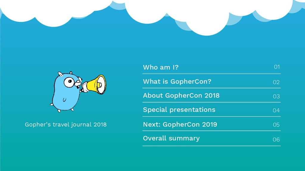 Gopher's travel journal 2018 Who am I? 01 What ...