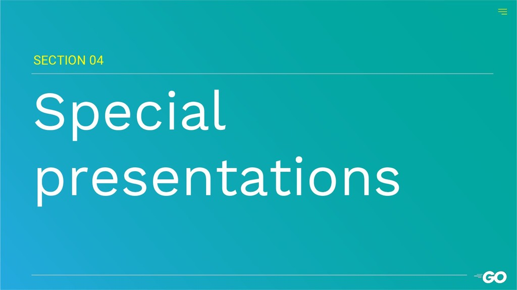Special presentations SECTION 04