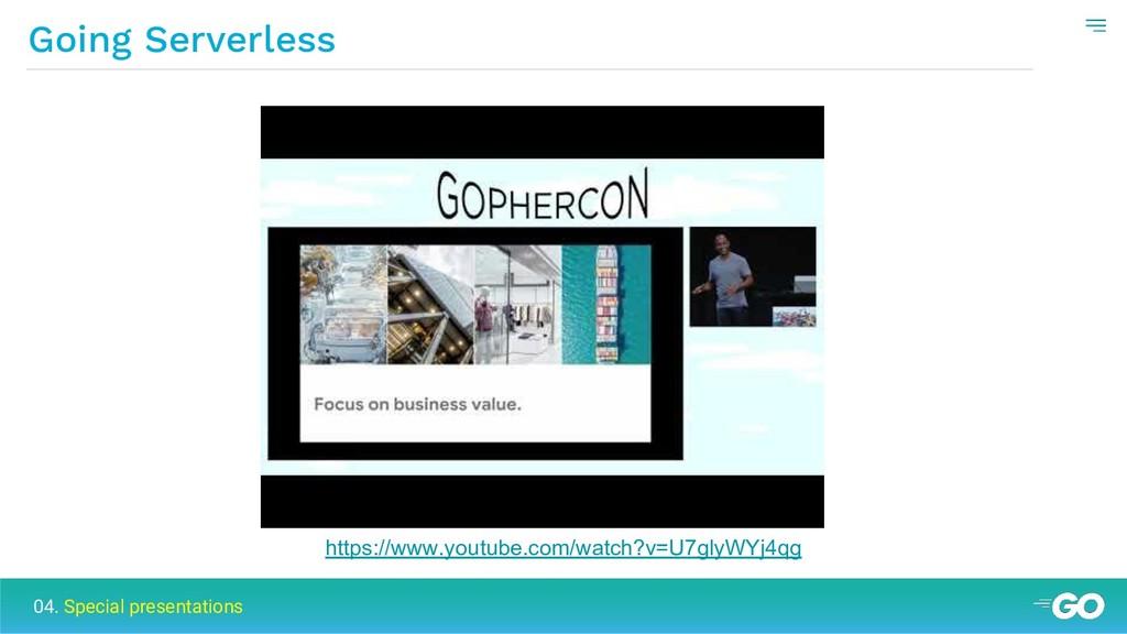 Going Serverless 04. Special presentations http...